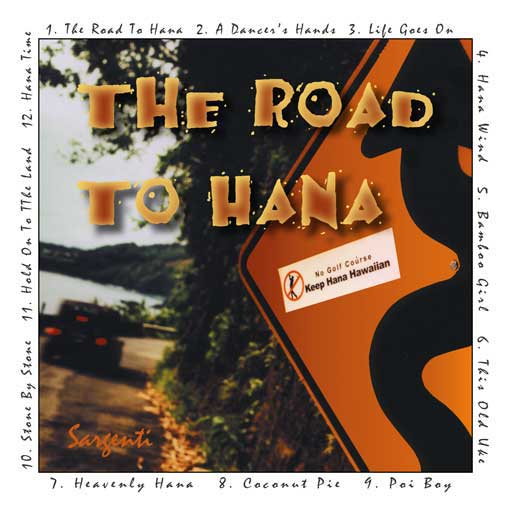 The Road To Hana - Steve & Kathy Sargenti